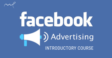FB Advertising Intro Course